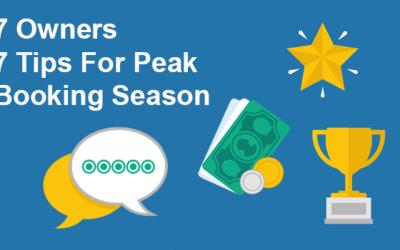 7 Owners, 7 Tips For Peak Booking Season